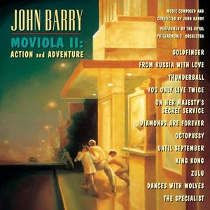 John Barry альбом Moviola II: Action and Adventure