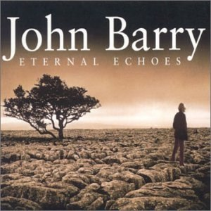 John Barry альбом Eternal Echoes