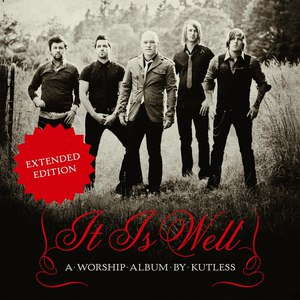 Kutless альбом It Is Well (Expanded Edition)