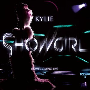 Kylie Minogue альбом Showgirl Homecoming Live