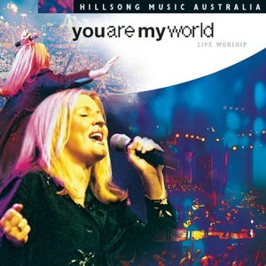 Hillsong альбом You Are My World