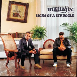 Mattafix альбом Signs of a Struggle
