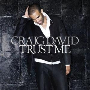 Craig David альбом Trust Me