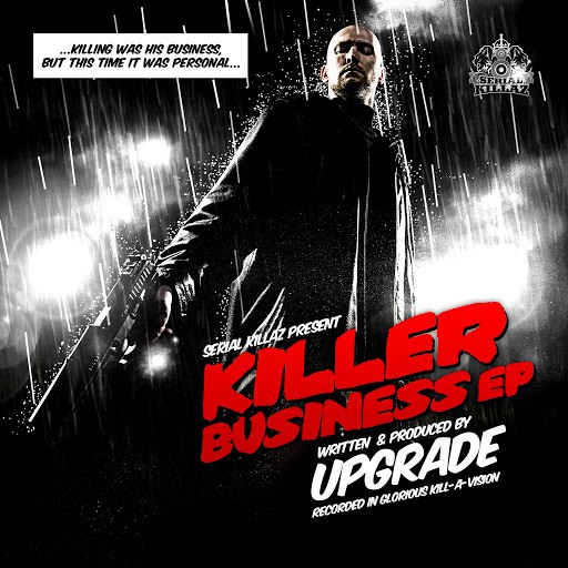UpGrade альбом The Killer Business EP