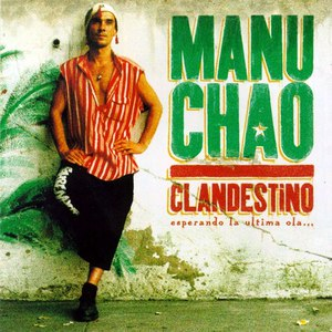 Manu Chao альбом Clandestino