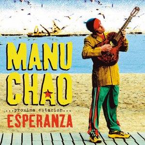 Manu Chao альбом Proxima Estacion: Esperanza