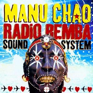 Manu Chao альбом Radio Bemba Sound System