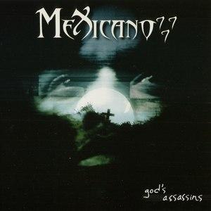 Mexicano 777 альбом God's Assassins