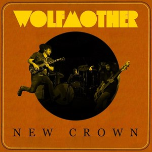 Wolfmother альбом New Crown