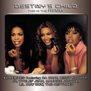 Destiny's Child альбом This Is The Remix