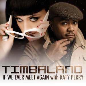 Timbaland альбом If We Ever Meet Again