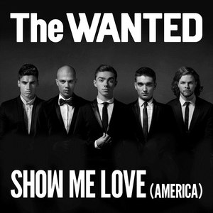 The Wanted альбом Show Me Love (America)
