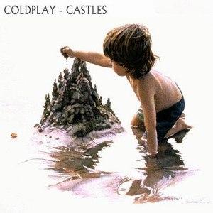 Coldplay альбом Castles