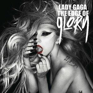 Lady Gaga альбом The Edge Of Glory