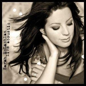 Sarah Mclachlan альбом Live Acoustic EP