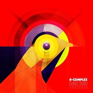 B-Complex альбом Early Bird