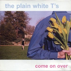 Plain White T's альбом Come On Over