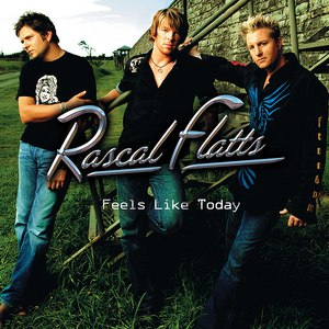 Rascal Flatts альбом Feels Like Today