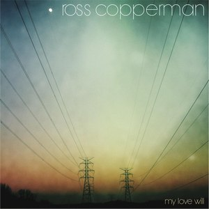 Ross Copperman альбом My Love Will