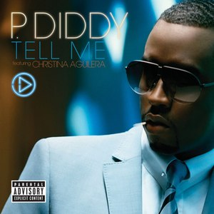 Diddy альбом Tell Me [Featuring Christina Aguilera]