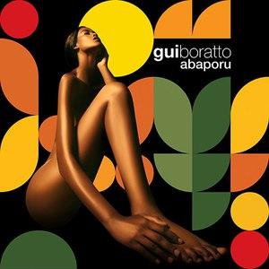 Gui Boratto альбом Abaporu