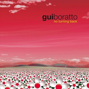 Gui Boratto альбом No Turning Back (Remixes)