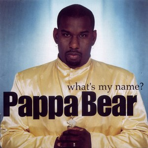 Pappa Bear альбом WHAT'S MY NAME?