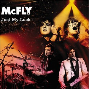 McFly альбом Just My Luck (International version)
