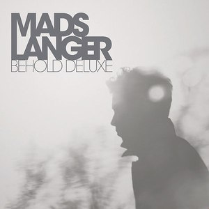 Mads Langer альбом Behold Deluxe