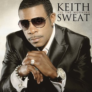 Keith Sweat альбом 'Til The Morning