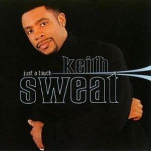 Keith Sweat альбом Just a Touch