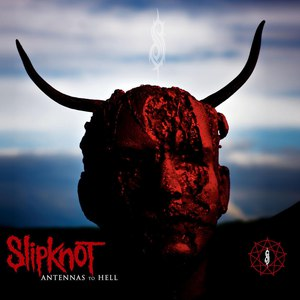 Slipknot альбом Antennas To Hell