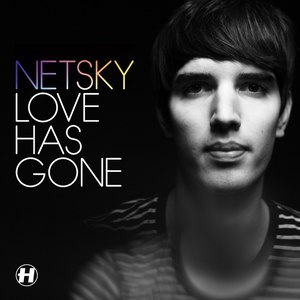 Netsky альбом Love Has Gone