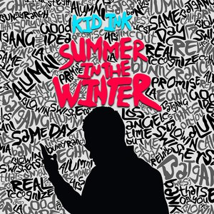 Kid Ink альбом Summer In The Winter