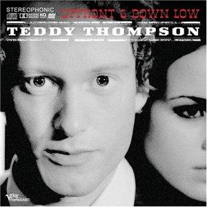 Teddy Thompson альбом Upfront & Down Low