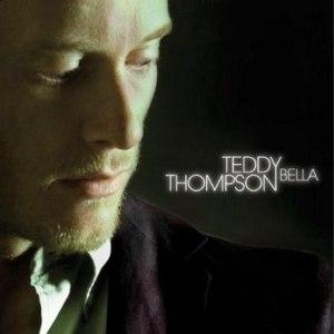 Teddy Thompson альбом Bella