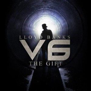 Lloyd Banks альбом V6: The Gift