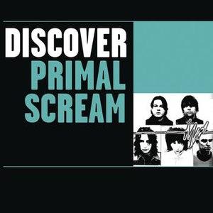 Primal Scream альбом Discover Primal Scream