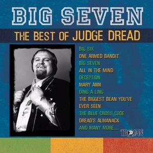 Judge Dread альбом Big Seven: The Best Of Judge Dread