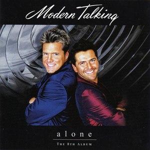 Modern Talking альбом Alone - The 8th Album