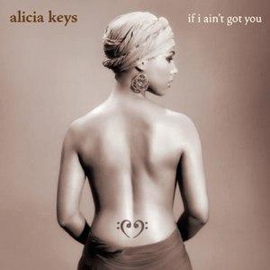 Alicia Keys альбом If I Ain't Got You