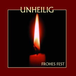 Unheilig альбом Frohes Fest