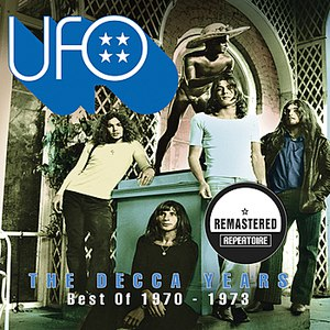 UFO альбом The Decca Years - Best Of 1970 - 1973 (Remastered)