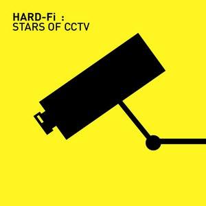 Hard-Fi альбом Stars of CCTV