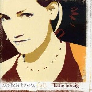 Katie Herzig альбом Watch Them Fall
