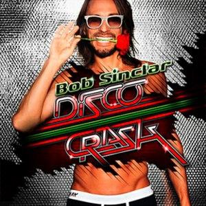 Bob Sinclar альбом Disco Crash
