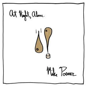 Mike Posner альбом At Night, Alone.