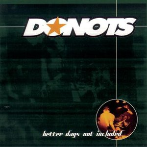 Donots альбом Better Days Not Included/Incl. 2 Bonustracks