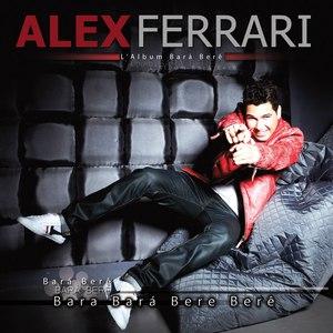 Alex Ferrari альбом Bara Bere