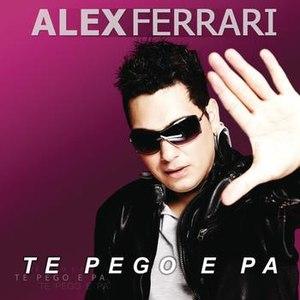 Alex Ferrari альбом Te Pego E Pa